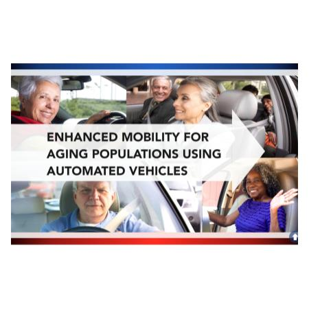 Enhanced Mobility or Aging Populations using Automated Vehicles
