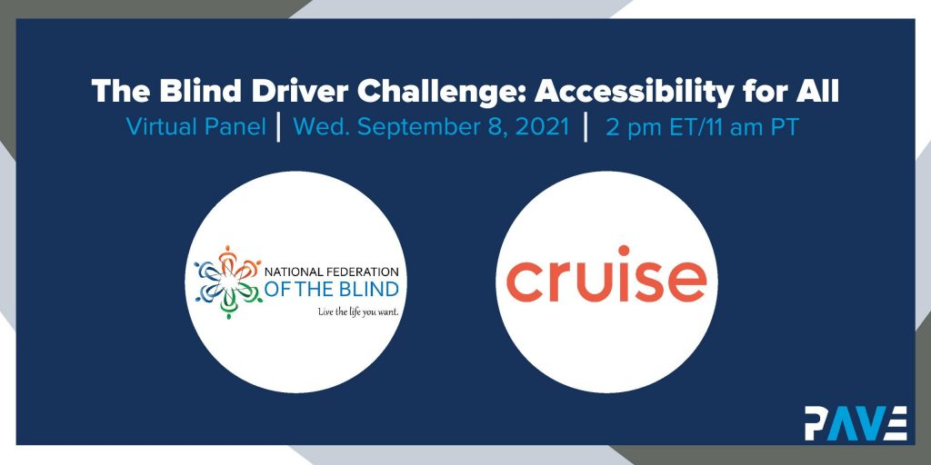 """Blue banner announces event title """"The Blind Driver Challenge: Accessibility for All"""" featuring logos for Cruise and National Federation of the Blind"""